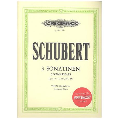 Schubert, F.: 3 Violinsonaten (Sonatinen) Op. posth. 137/1-3 (+CD)