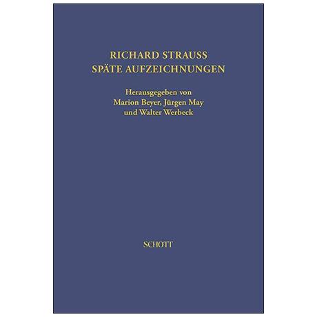Strauss, R.: Späte Aufzeichnungen