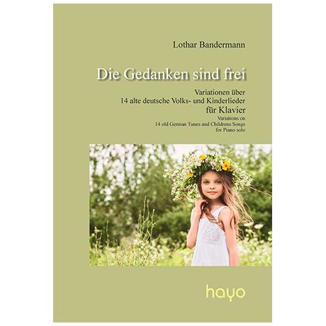 Bandermann, L.: Die Gedanken sind frei – 14 Variationen