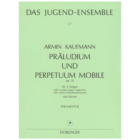Kaufmann, A.: Präludium und Perpetuum mobile Op. 78