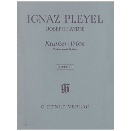 Pleyel, I.: Klaviertrios C- und F-Dur (Haydn zugeschrieben)