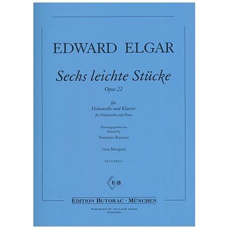 Elgar, E.: Sechs leichte Stücke Op.22