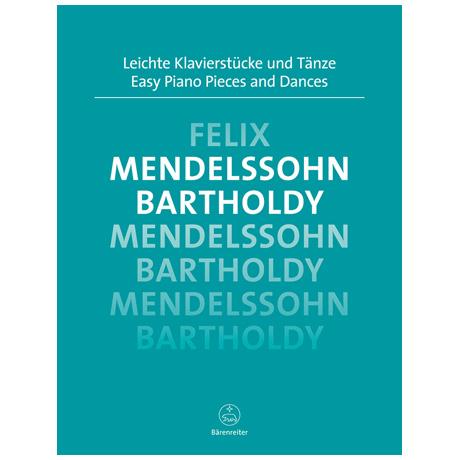 Mendelssohn Bartholdy, F.: Leichte Klavierstücke und Tänze
