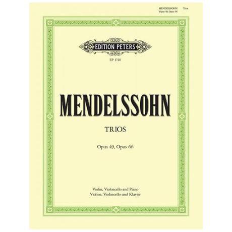 Mendelssohn Bartholdy, F.: Klaviertrios Op. 49 d-Moll, Op. 65 c-Moll