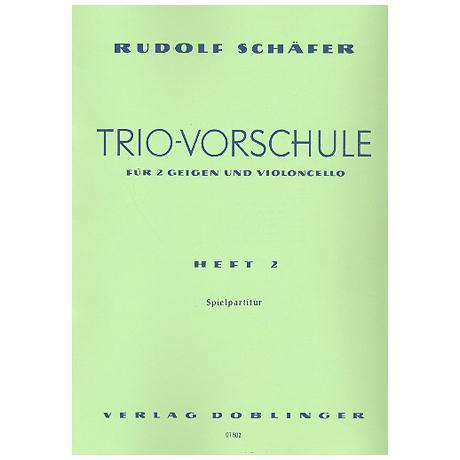 Schäfer, R.: Trio-Vorschule Band 2