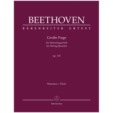Beethoven, L. v.: Große Fuge Op. 133