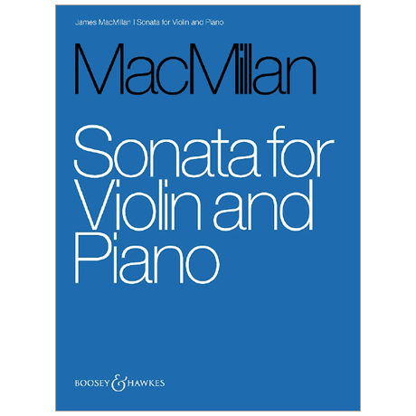 MacMillan, J.: Violinsonate »Before the Tryst«