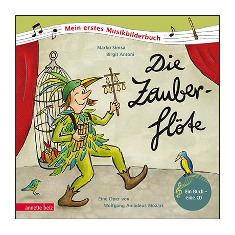 Simsa, M./Antoni, B.: Die Zauberflöte (+Audio-CD)