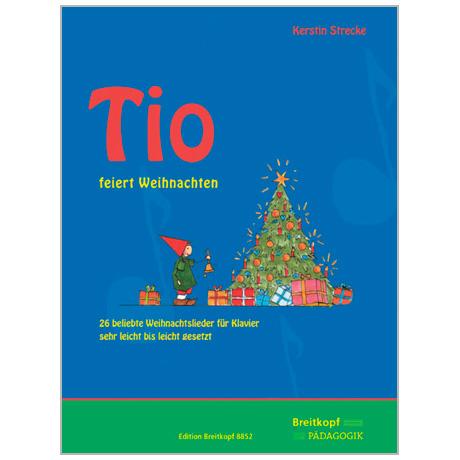 Strecke, K.: Tio feiert Weihnachten