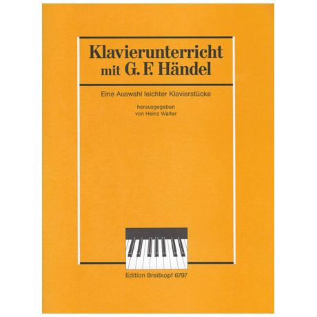 Händel, G. F.: Leichte Klavierstücke als Vorbereitung zum Studium der Suiten