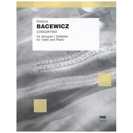 Bacewicz, G.: Concertino