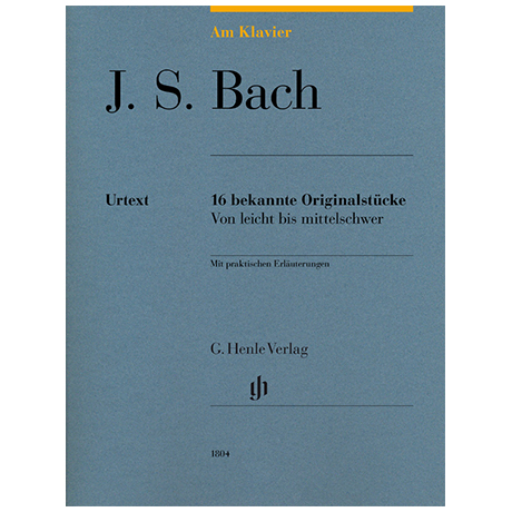 Bach, J. S.: 16 bekannte Originalstücke – von leicht bis mittelschwer