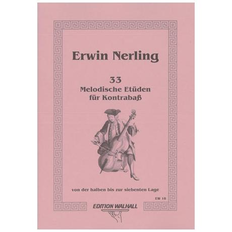 Nerling, E.: 33 Melodische Etüden