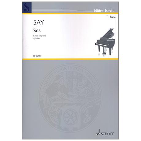 Say, F.: Ses Op. 40b