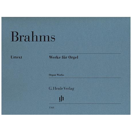 Brahms, J.: Orgelwerke