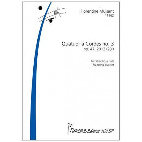 Mulsant, F.: Quatuor à Cordes no.3 Op.47