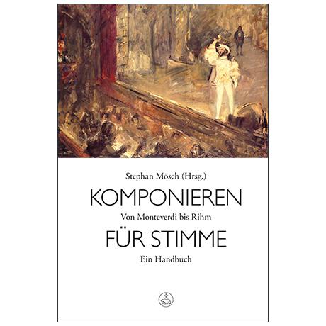 Mösch, S.: Komponieren für Stimme