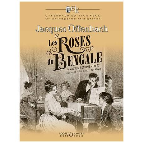 Offenbach, J.: Les Roses du Bengale
