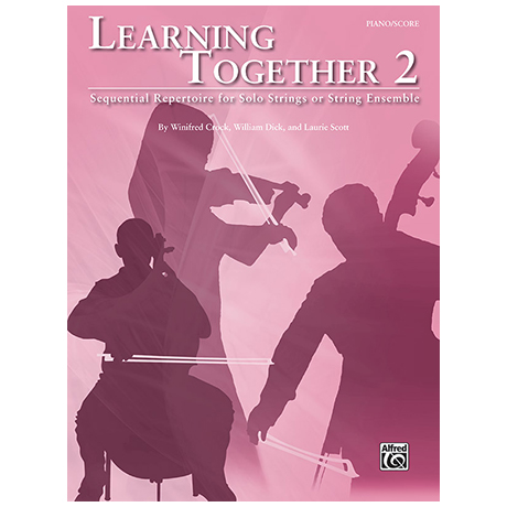 Crock, W./Dick, W./Scott, L.: Learning Together 2 (+CD) – Partitur