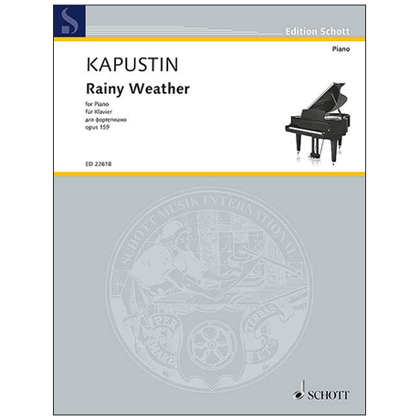 Kapustin, N.: Rainy Weather Op. 159 (2015)