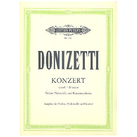 Donizetti, G.: Doppelkonzert d-moll für Vl + Vc