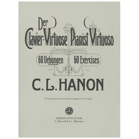 Hanon, C.-L.: Der Clavier-Virtuose / Pianist Virtuoso