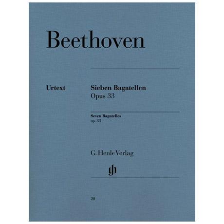 Beethoven, L. v.: 7 Bagatellen Op. 33