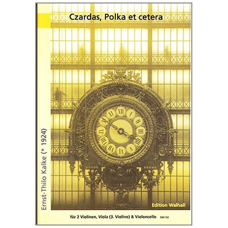 Kalke , E.Th.: Czardas Polka et cetera