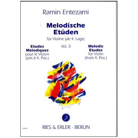 Entezami, R: Melodische Etüden für Violine Band 3
