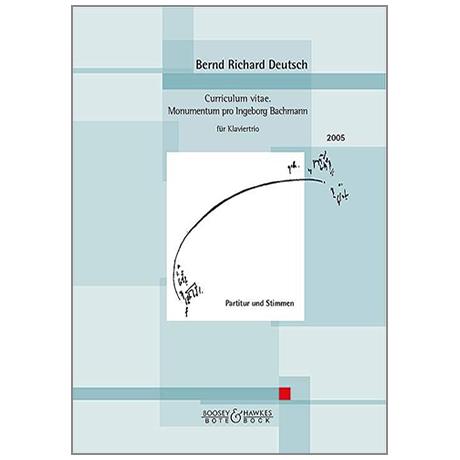 Deutsch, B. R.: Curriculum vitae Nr. 14 – Monumentum pro Ingeborg Bachmann (2005)