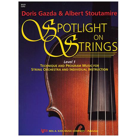 Gazda, D./ Stoutamire, A.: Spotlight On Strings- Stufe 1