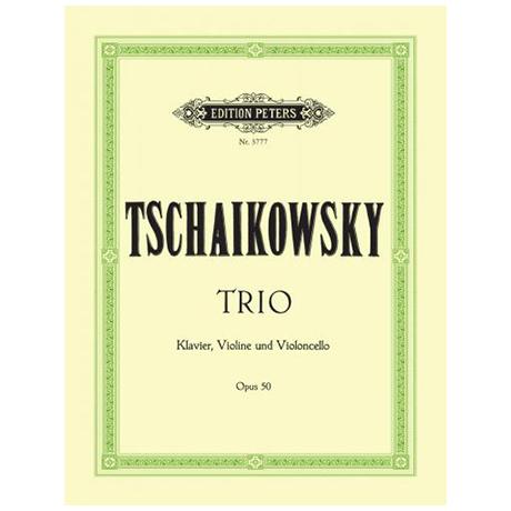 Tschaikowski, P. I.: Klaviertrio Op. 50 a-Moll