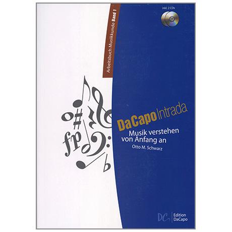 Da Capo Intrada – Arbeitsbuch Musikkunde Band 1 (+ 2 CD's)