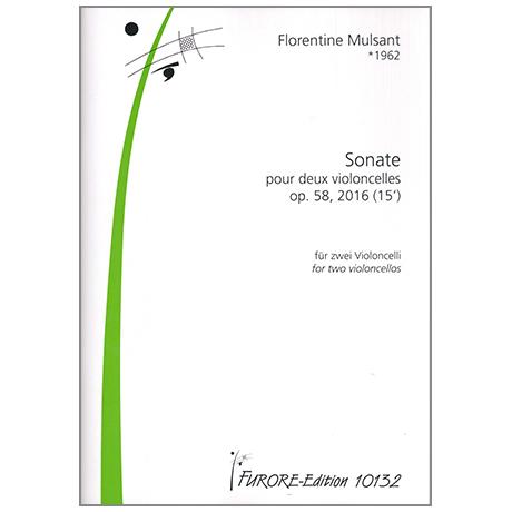 Mulsant, F.: Sonate pour deux violoncelles Op. 58, 2016