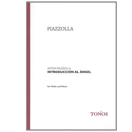Piazzolla, A.: Introduccion al Angel