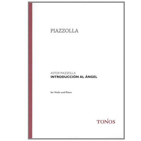Piazzolla: Introduccion al Angel