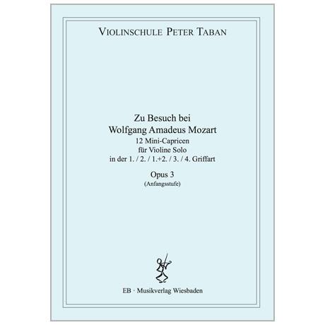 Taban, P.: 12 Mini-Capricen Op. 3 »Zu Besuch bei Wolfgang Amadeus Mozart«