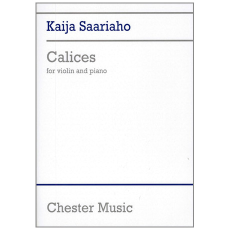Saariaho, K.: Calices