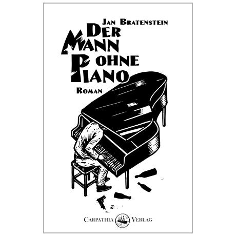 Bratenstein, J.: Der Mann ohne Piano