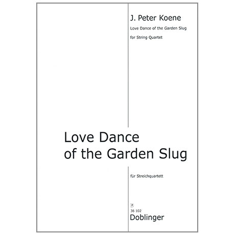 Koene, J.P.: Love Dance of the Garden Slug