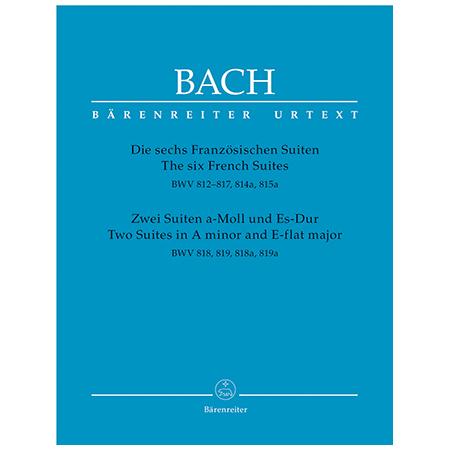 Bach, J. S.: Die 6 Französischen Suiten / 2 Suiten a-Moll und Es-Dur BWV 812-819