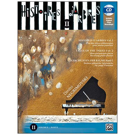 Negrimovski, D.: Histoires d'Arbres Band 2 (+CD)