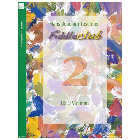 Teschner, H. J.: Fiddleclub Band 2