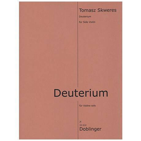 Skweres, T.: Deuterium