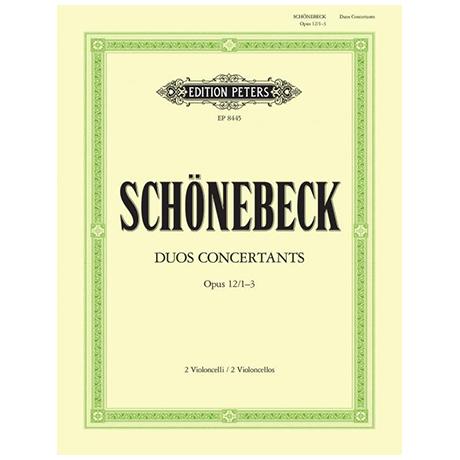 Schönebeck, C. S.: 3 Duos Concertantes Op. 12