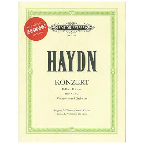 Haydn, J.: Violoncellokonzert Op. 101 Hob. VIIb: 2 D-Dur (+CD)