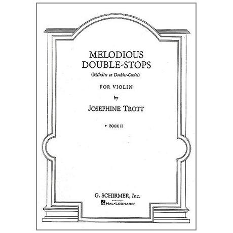 Trott, J.: Melodious Double-Stops Vol.2