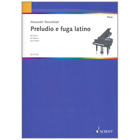 Rosenblatt, A.: Preludio e fuga latino