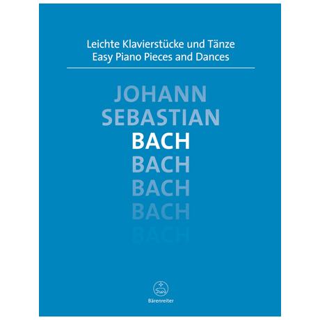 Bach, J. S.: Leichte Klavierstücke und Tänze