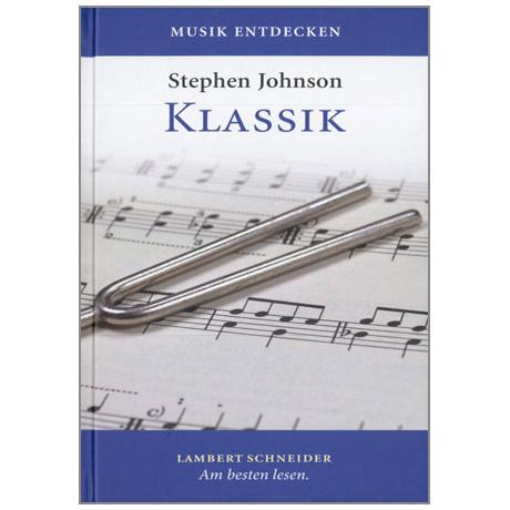 Johnson, St.: Musik entdecken – Klassik (+CD)